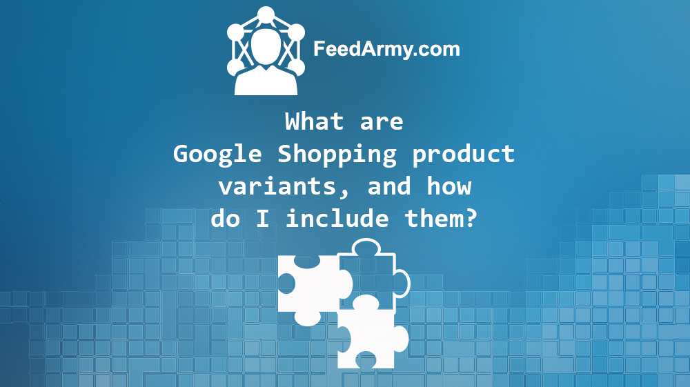 Google Shopping Variants