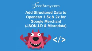 Add Structured Data to Opencart 1.5x & 2x for Google Merchant (JSON-LD & Microdata)