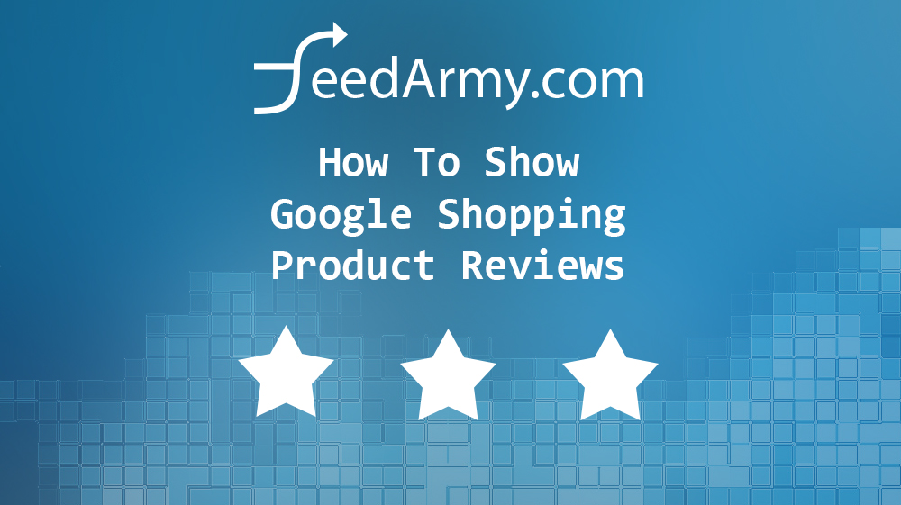 How To Show Google Shopping Product Reviews