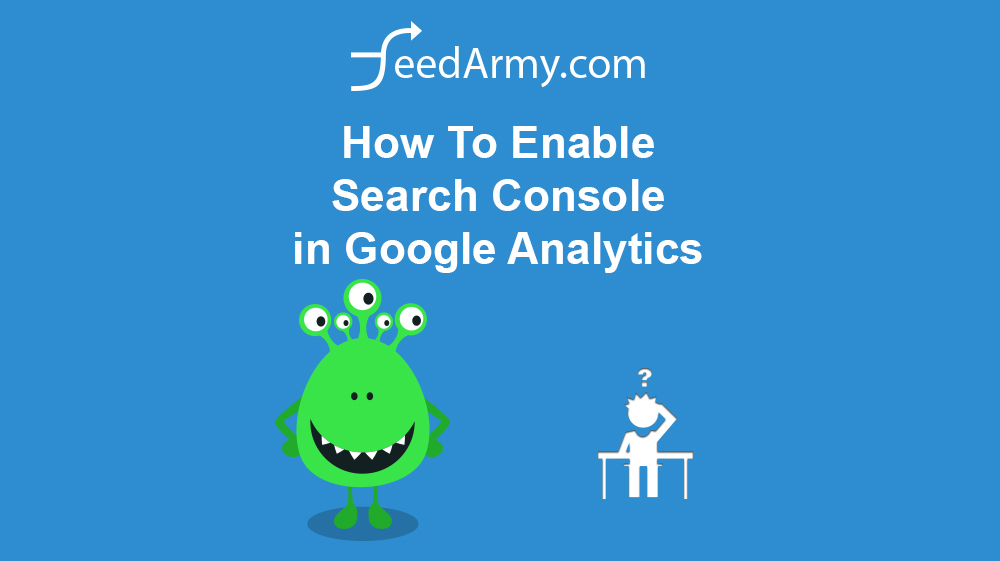 How To Enable Search Console in Google Analytics