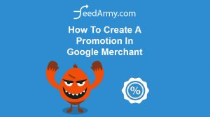 How To Create A Promotion In Google Merchant