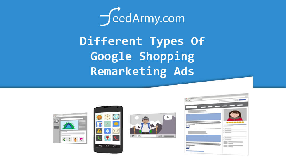 Different Types Of Google Shopping Remarketing Ads