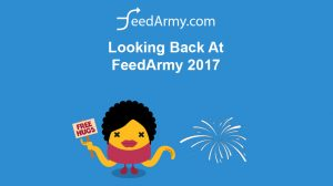 Looking Back At FeedArmy 2017
