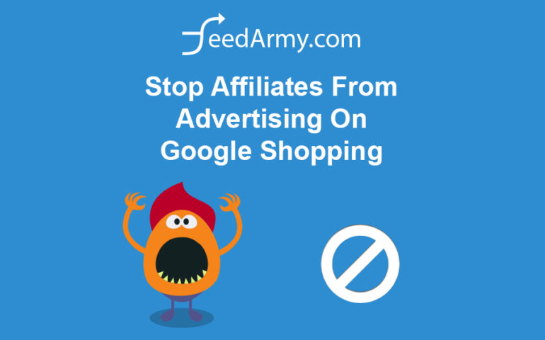 Stop Affiliates From Advertising On Google Shopping