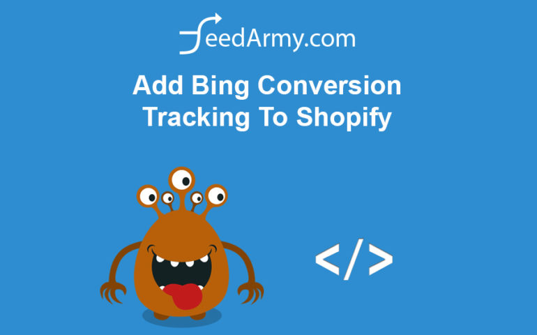 Add Bing Conversion Tracking To Shopify