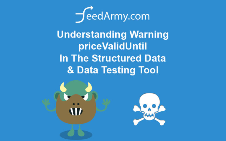 Understanding Warning priceValidUntil In The Structured Data & Data Testing Tool