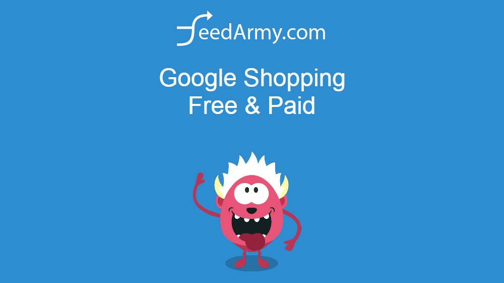 Google Shopping Free & Paid