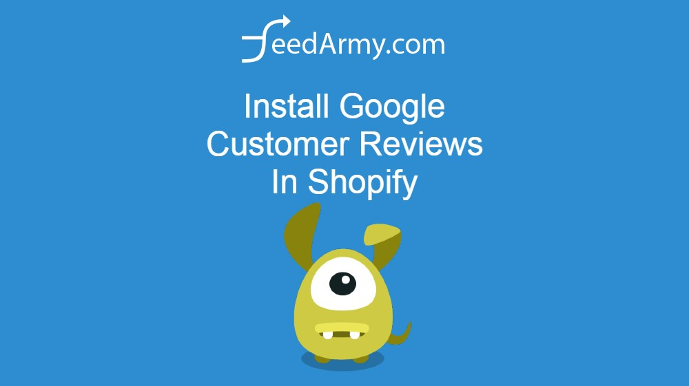 Install Google Customer Reviews In Shopify
