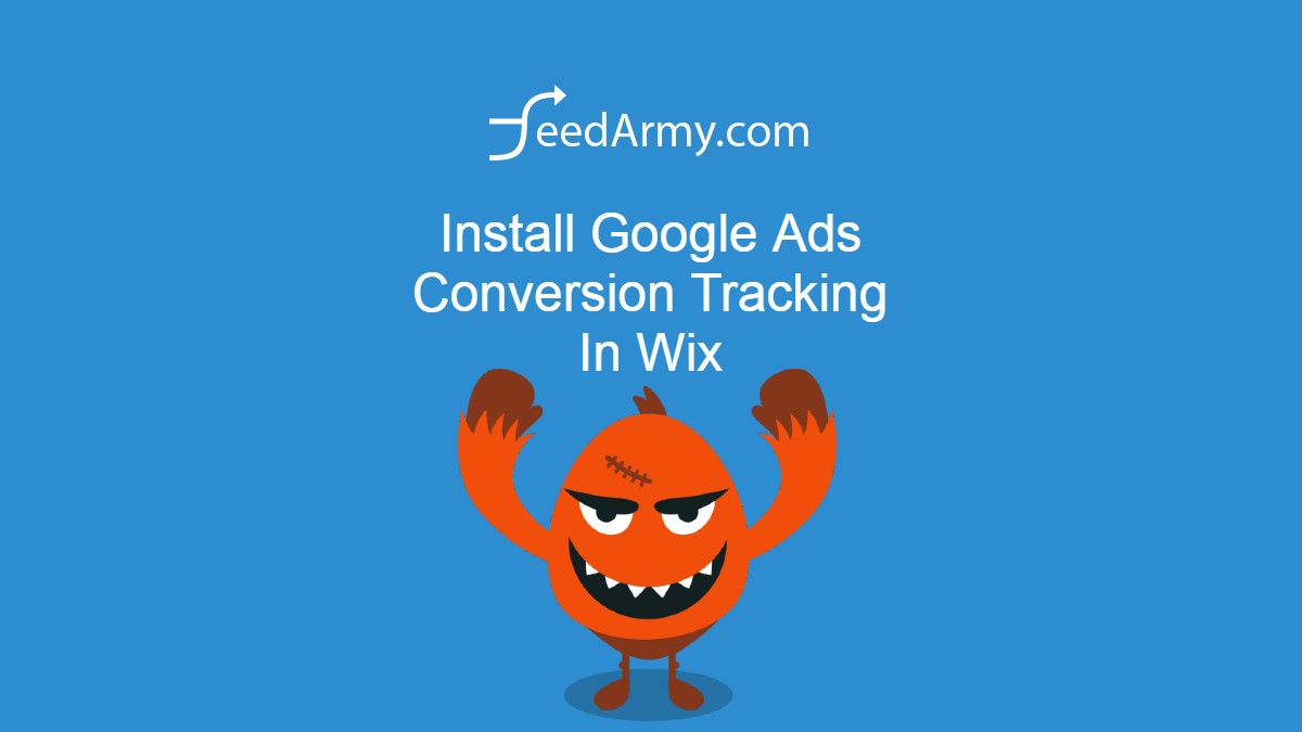 Install Google Ads Conversion Tracking In Wix