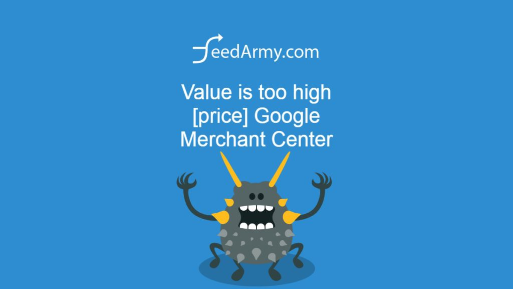 Value is too high [price] Google Merchant Center
