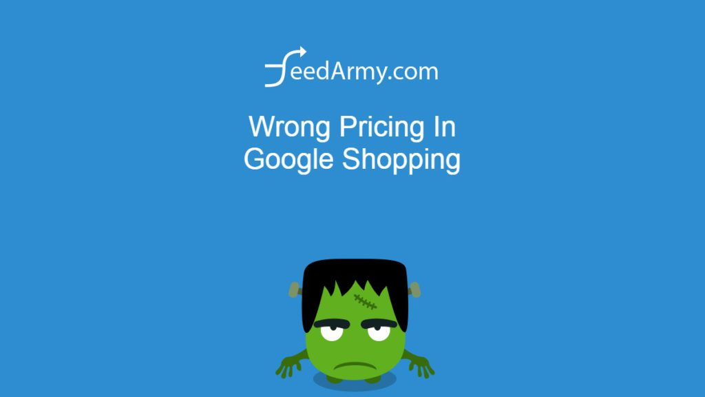 Wrong Pricing In Google Shopping